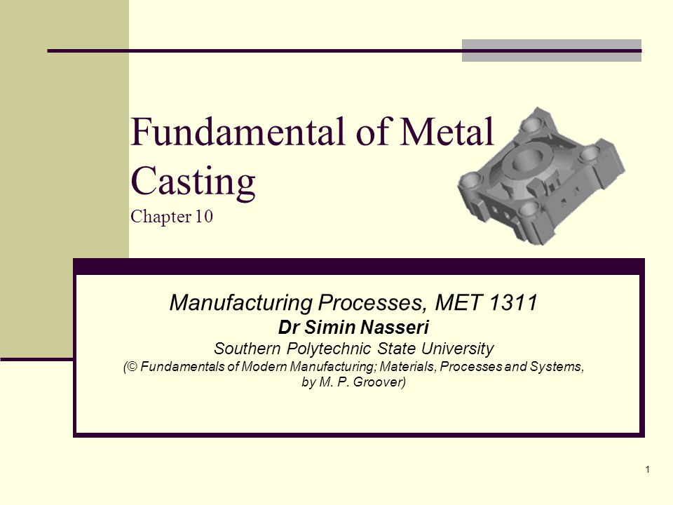 Fundamental of Metal Casting Chapter 10