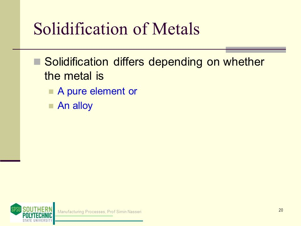 Solidification of Metals