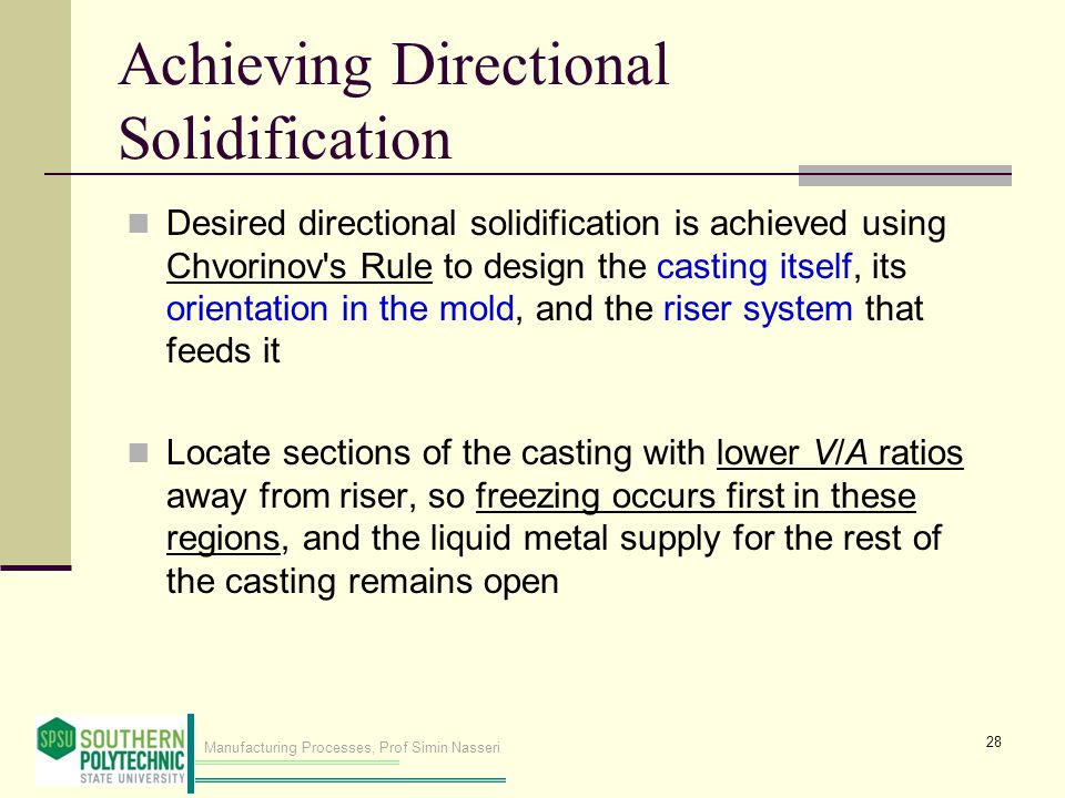 Achieving Directional Solidification