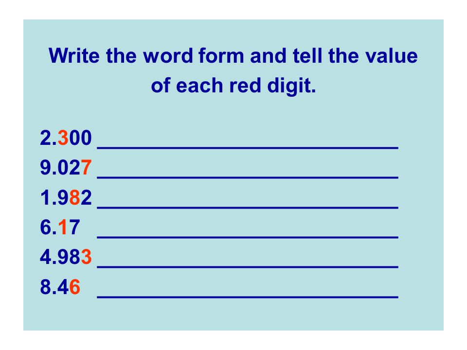 Write the word form and tell the value