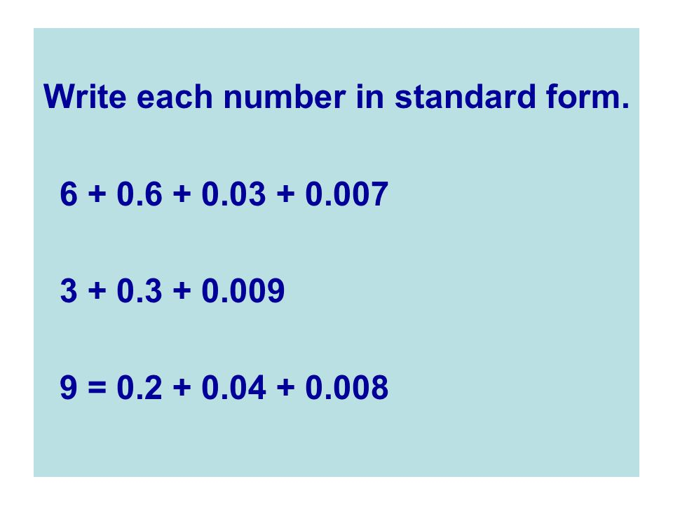 write the number in standard form