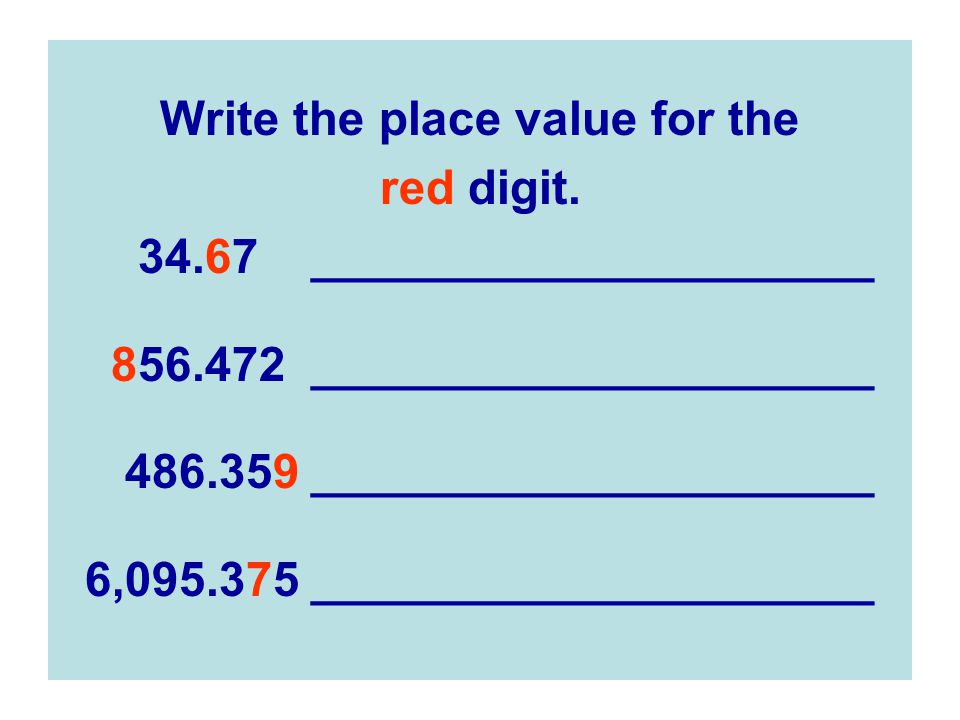 Write the place value for the