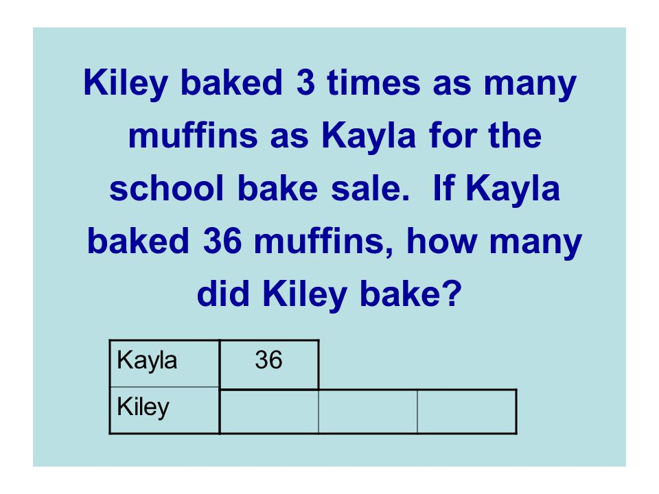 Kiley baked 3 times as many muffins as Kayla for the