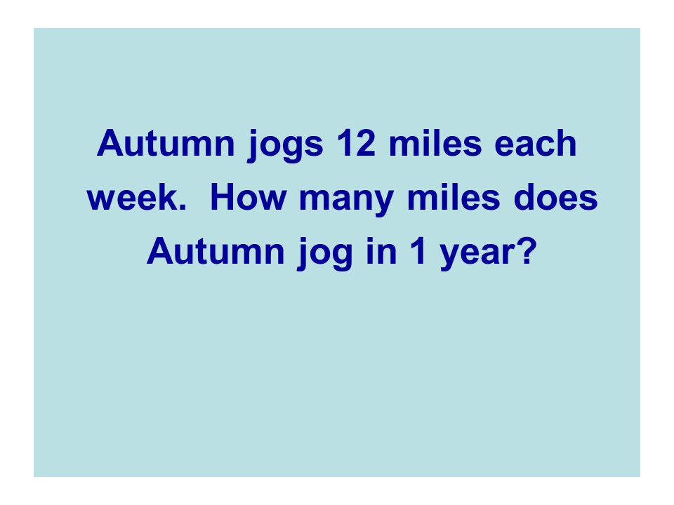 week. How many miles does