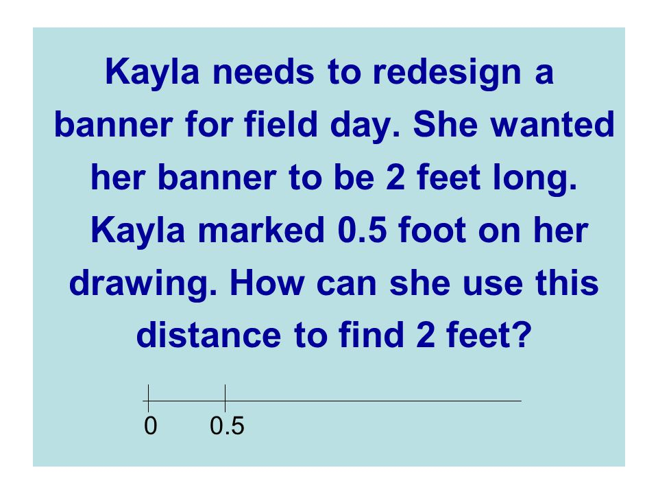 Kayla needs to redesign a banner for field day. She wanted