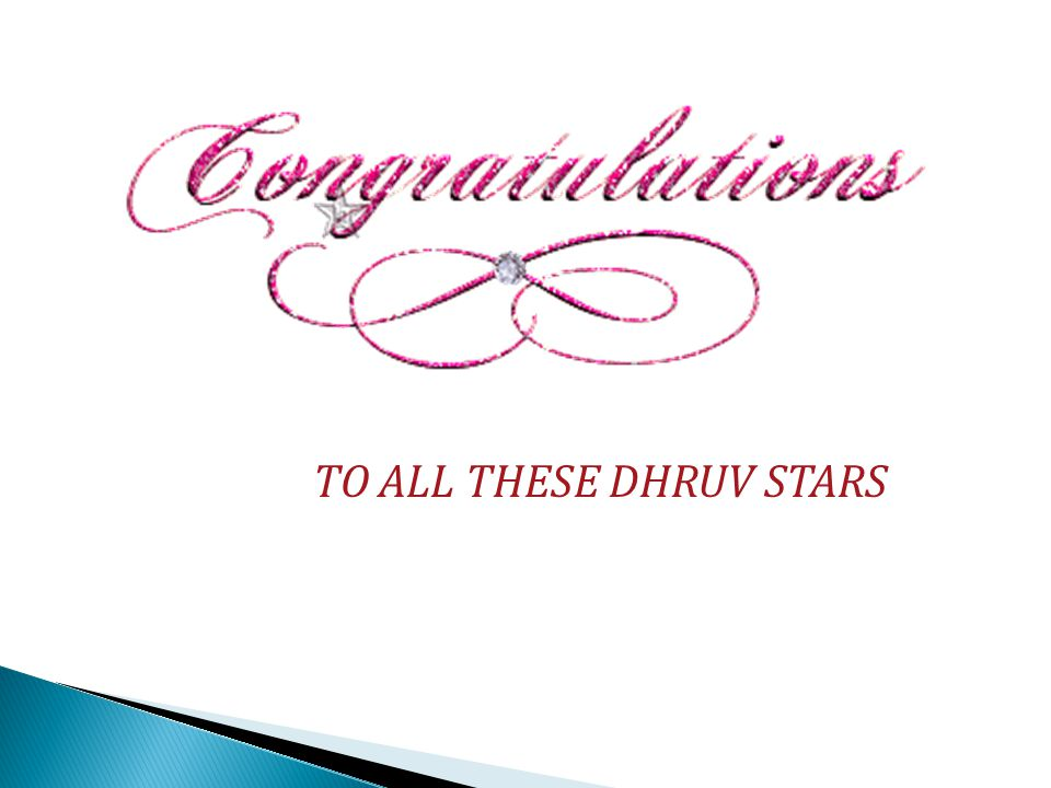 TO ALL THESE DHRUV STARS
