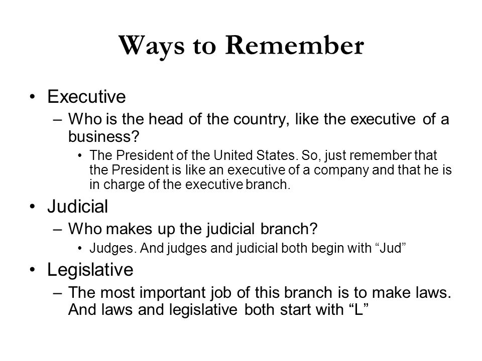 Ways to Remember Executive Judicial Legislative
