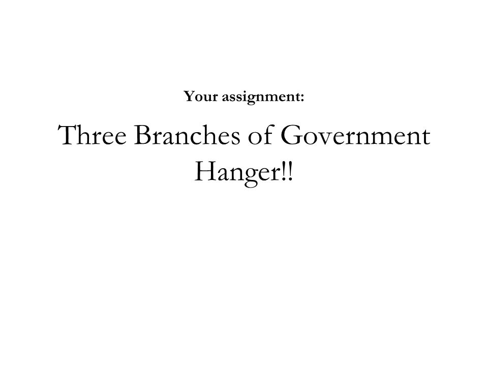 Three Branches of Government Hanger!!