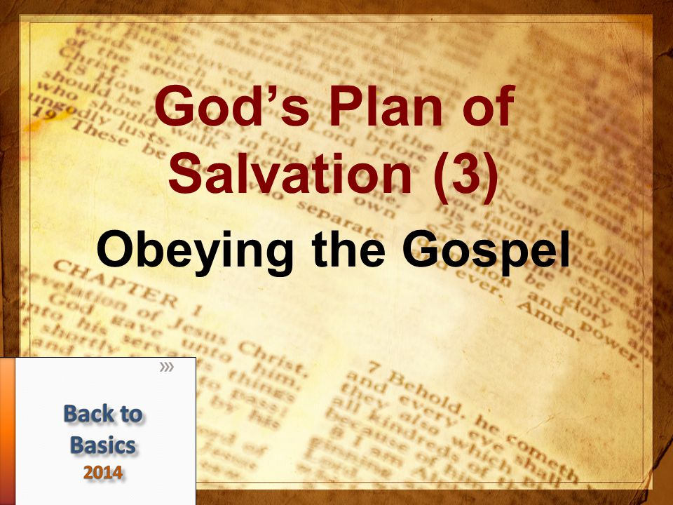 God's Plan of Salvation (3) Obeying the Gospel