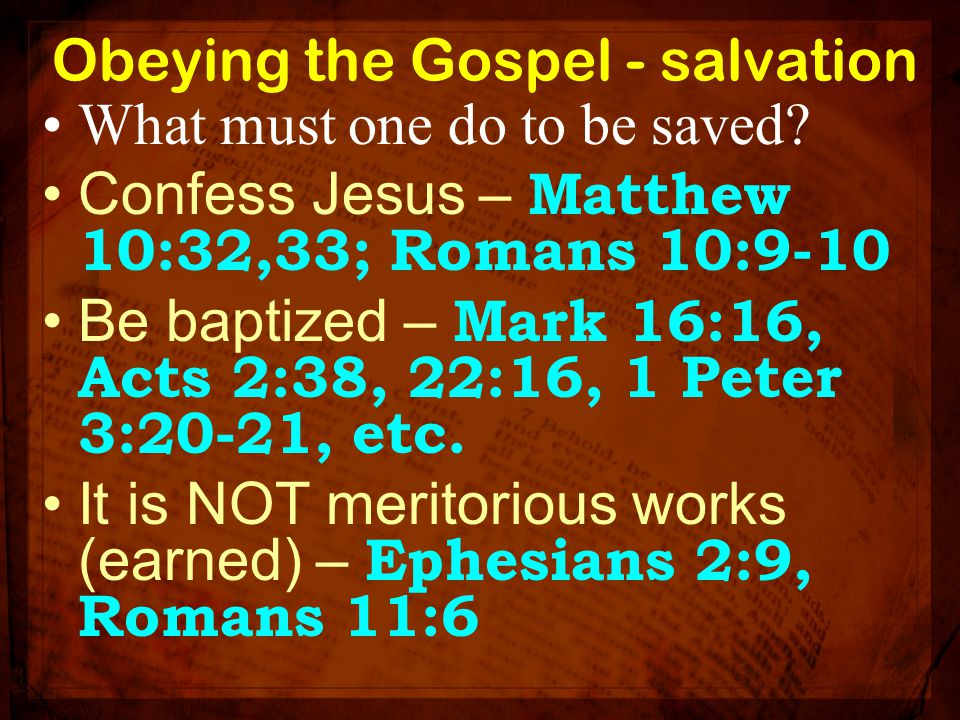 Obeying the Gospel - salvation