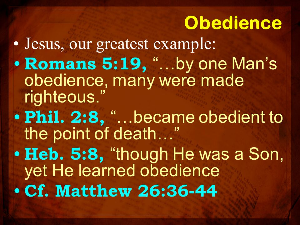 Obedience Jesus, our greatest example: