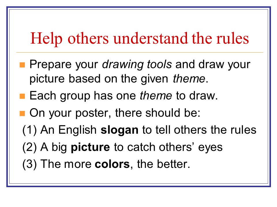 Help others understand the rules
