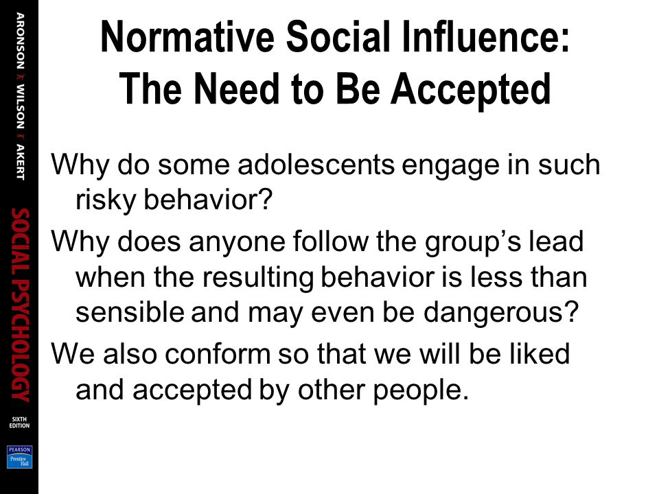 Normative Social Influence: The Need to Be Accepted