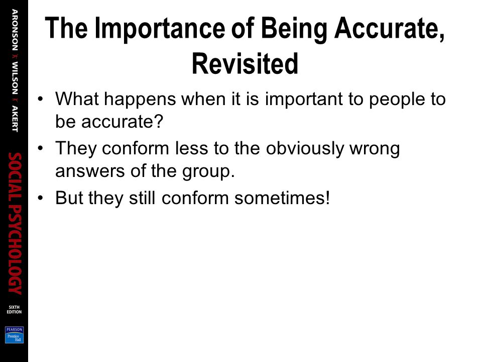 The Importance of Being Accurate, Revisited