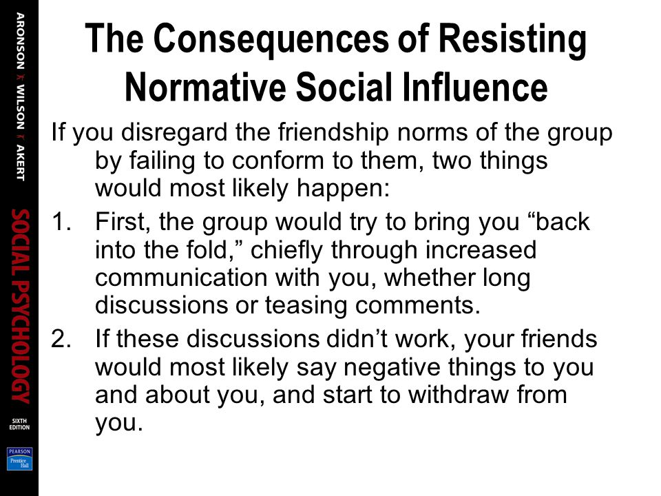 The Consequences of Resisting Normative Social Influence