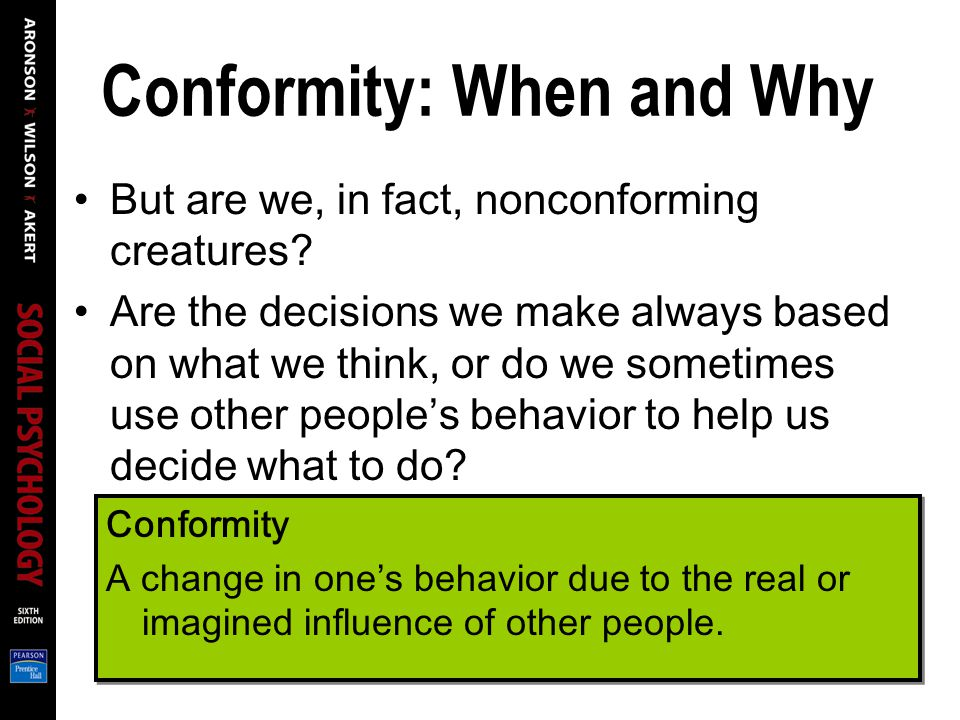 Conformity: When and Why