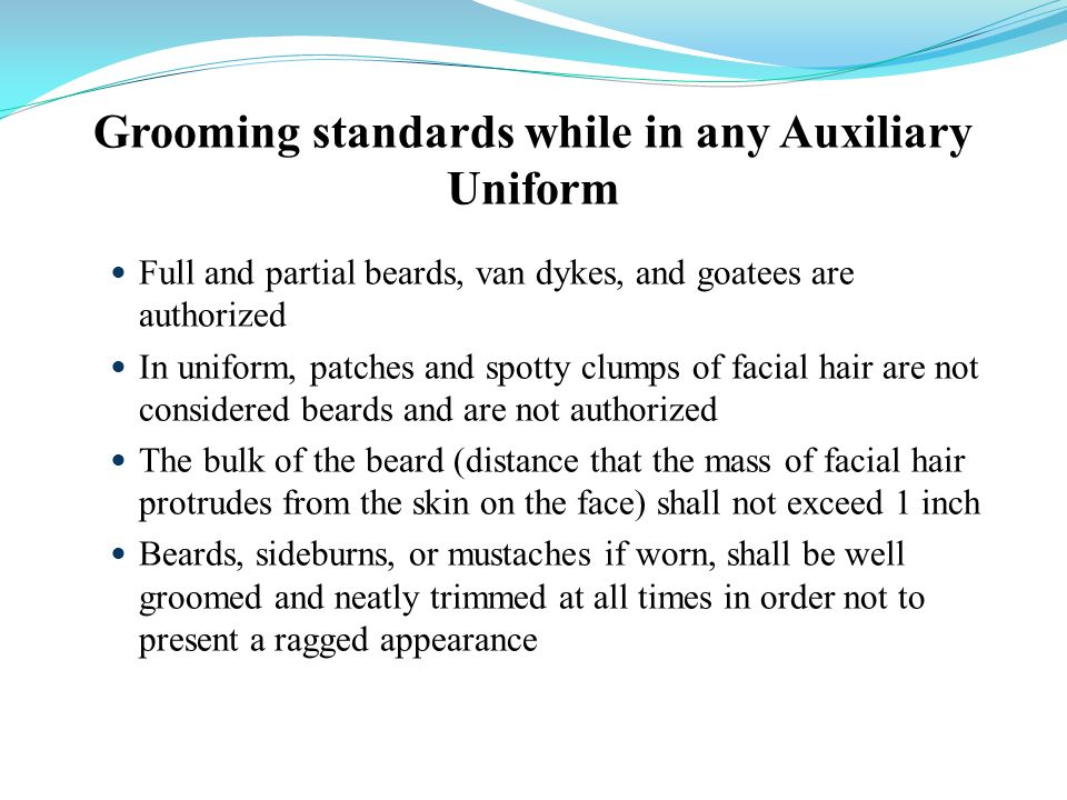 Grooming standards while in any Auxiliary Uniform