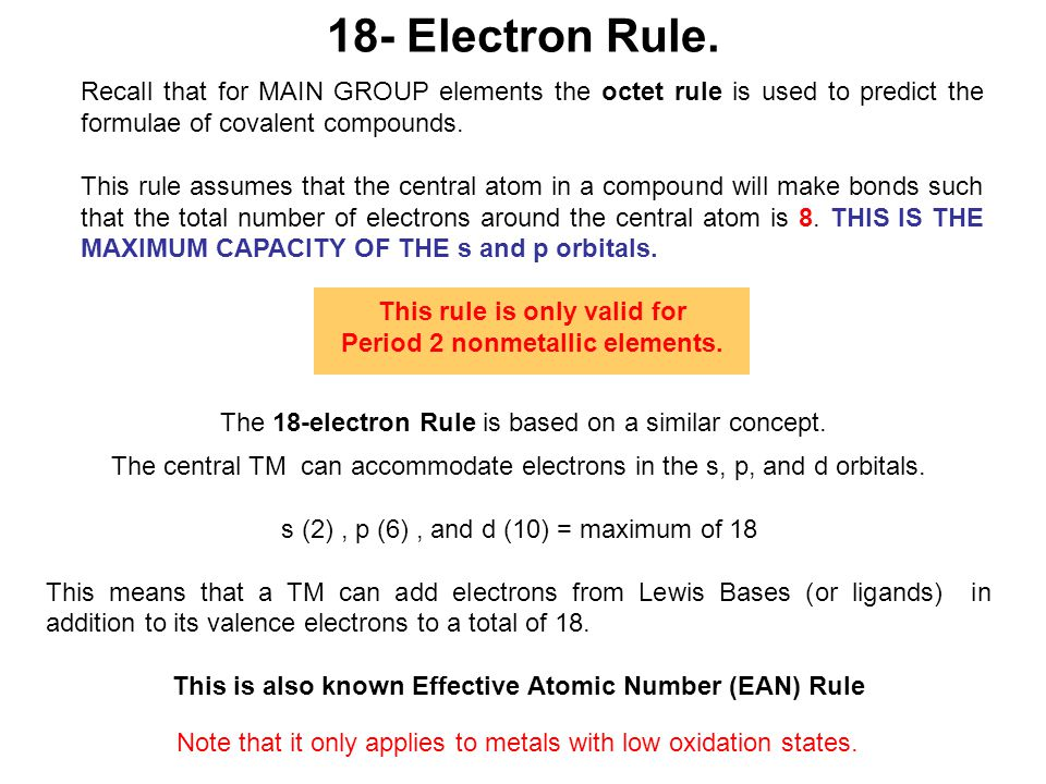 This rule is only valid for Period 2 nonmetallic elements.