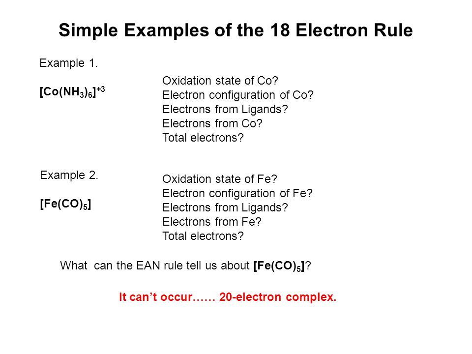 Simple Examples of the 18 Electron Rule