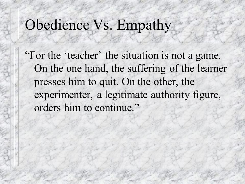 Obedience Vs. Empathy