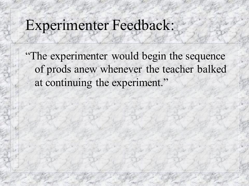 Experimenter Feedback: