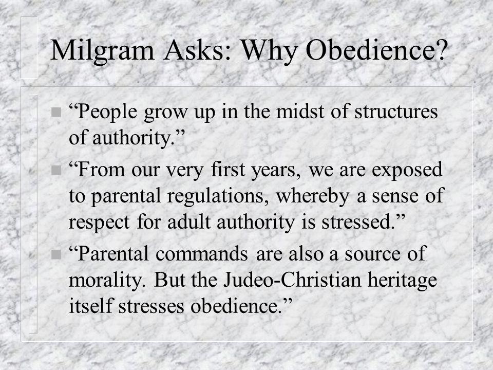 Milgram Asks: Why Obedience