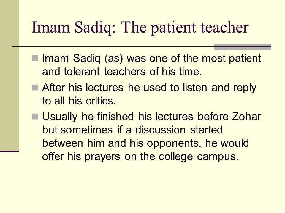 Imam Sadiq: The patient teacher