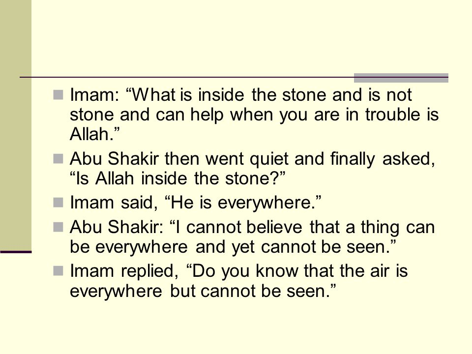 Imam: What is inside the stone and is not stone and can help when you are in trouble is Allah.