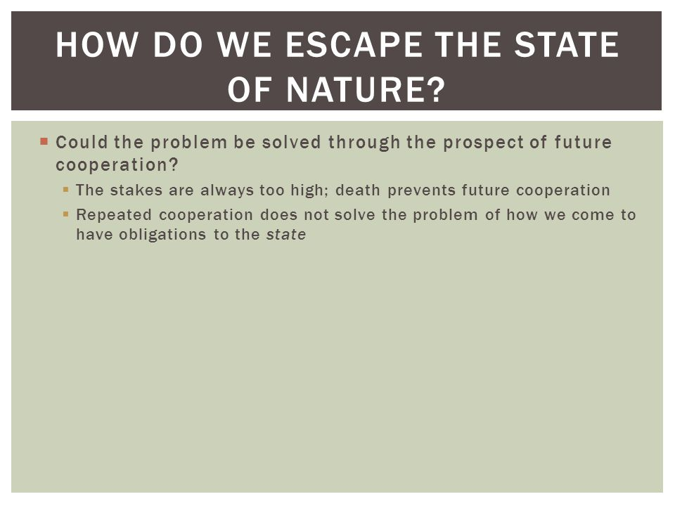How do we escape the state of nature