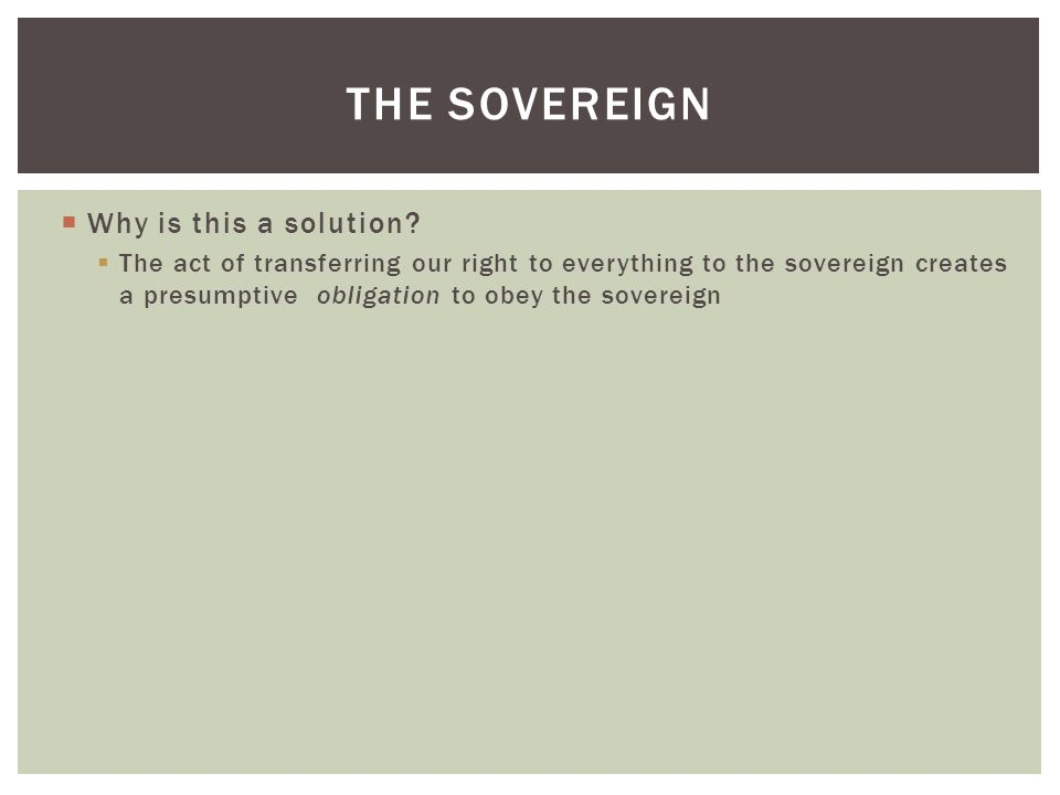 The Sovereign Why is this a solution
