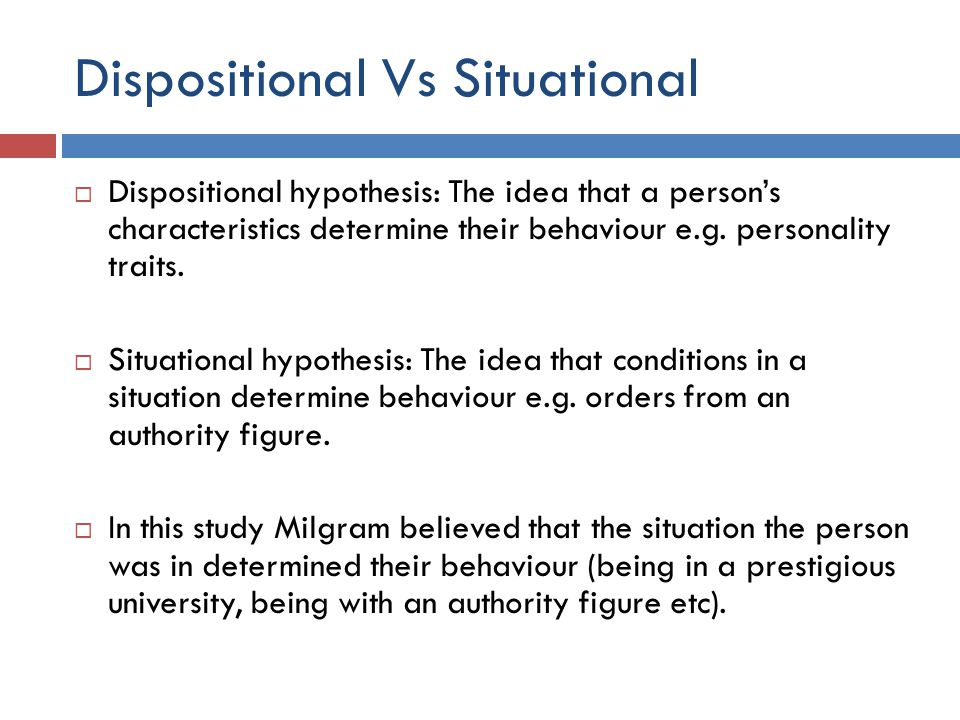 Dispositional Vs Situational