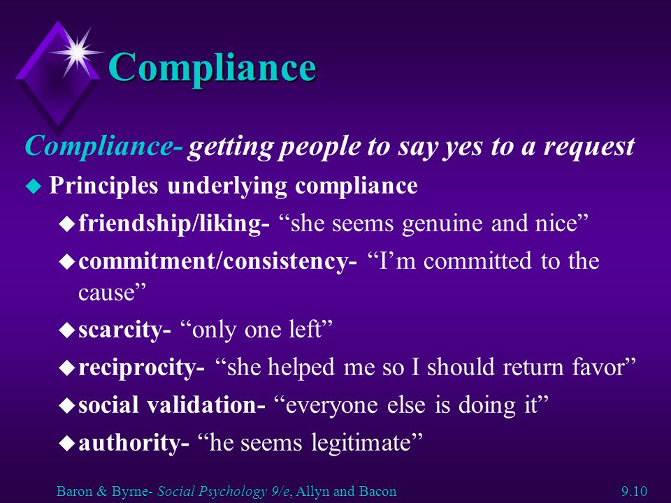 Compliance Compliance- getting people to say yes to a request