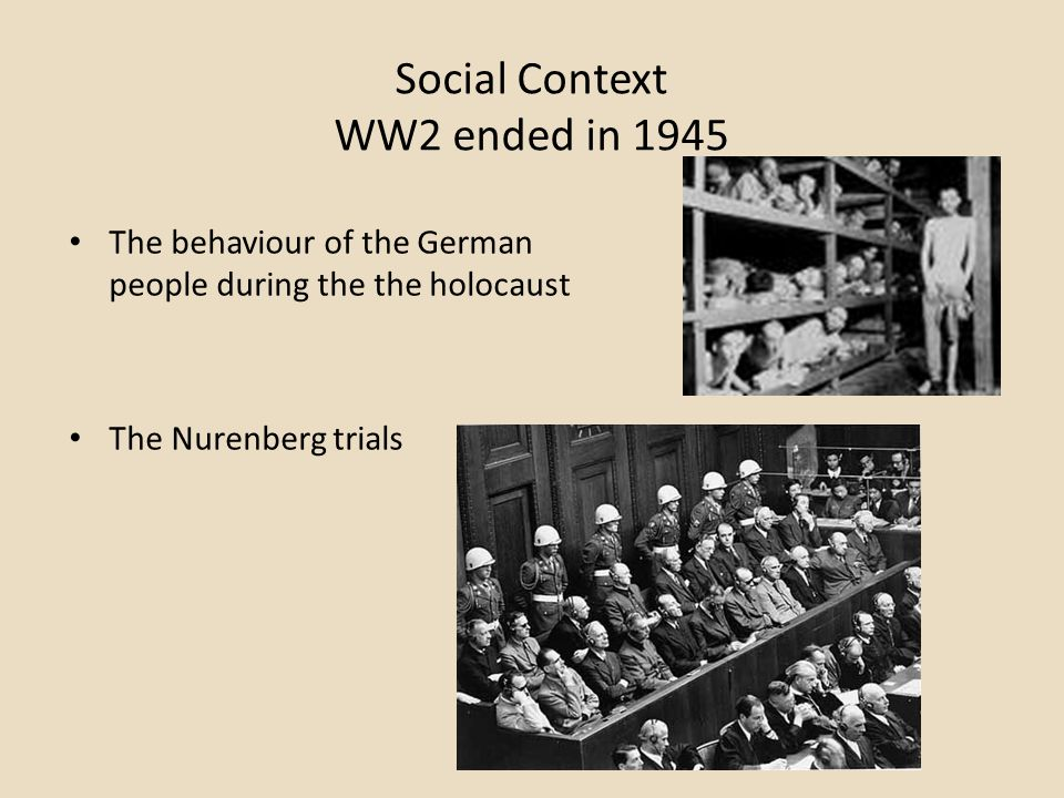 Social Context WW2 ended in 1945