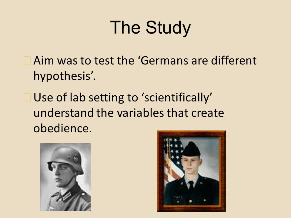 The Study Aim was to test the 'Germans are different hypothesis'.