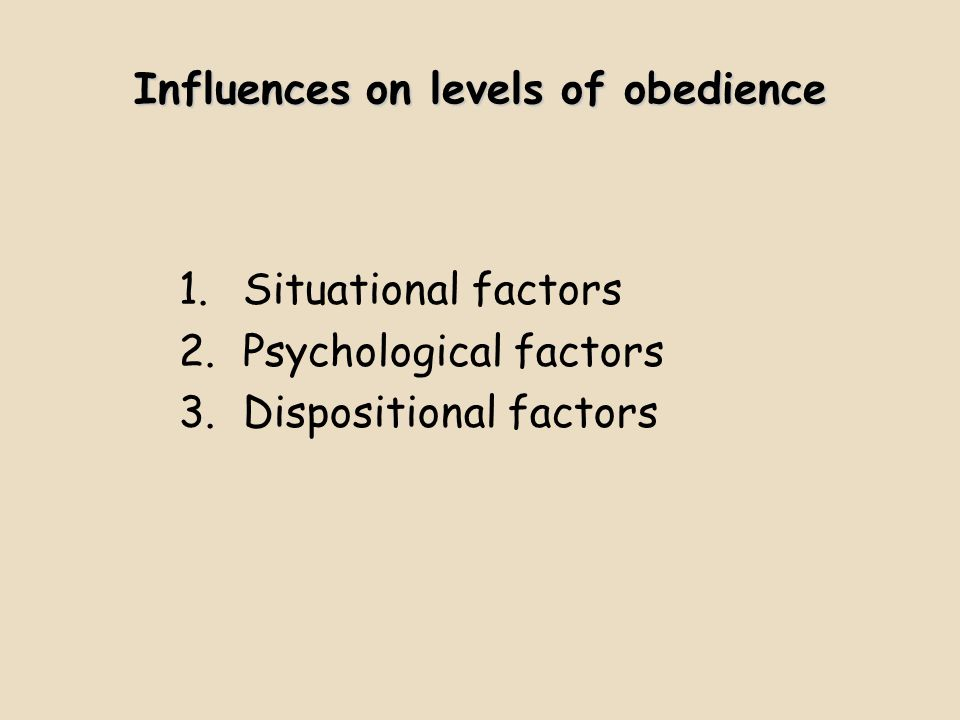 Influences on levels of obedience