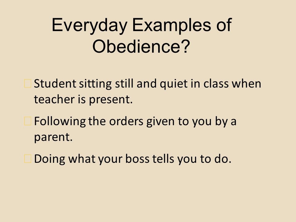 Everyday Examples of Obedience