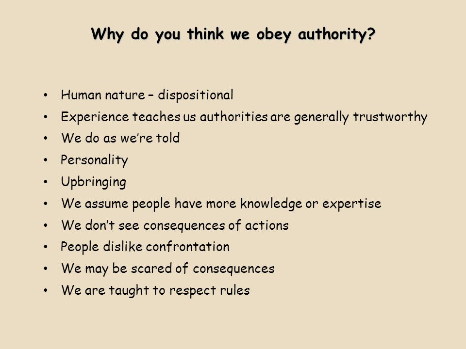 Why do you think we obey authority