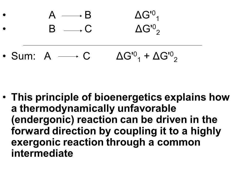 A B ΔG 01 B C ΔG 02. Sum: A C ΔG 01 + ΔG 02.