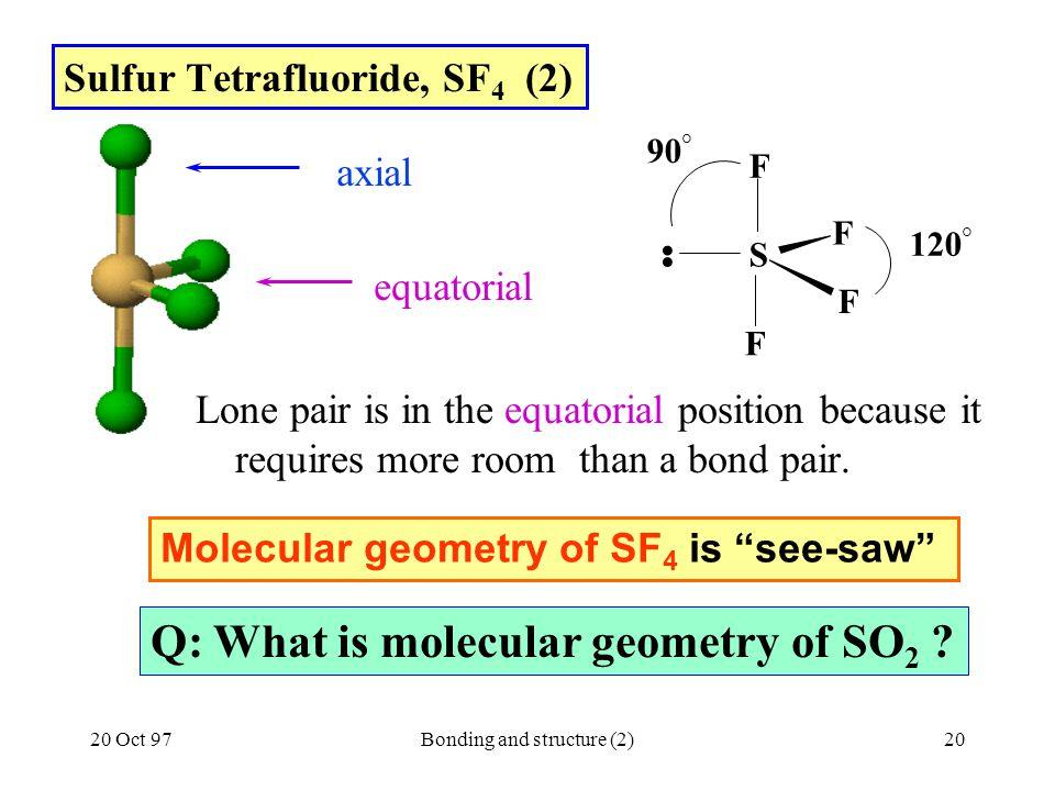 Sulfur Tetrafluoride, SF4 (2)