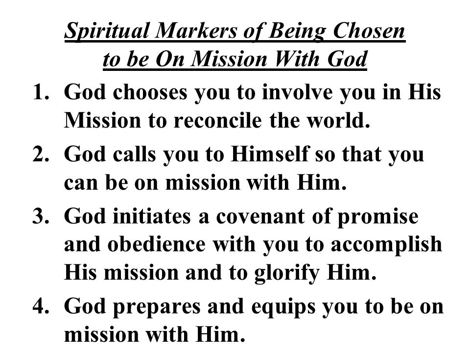 Spiritual Markers of Being Chosen to be On Mission With God