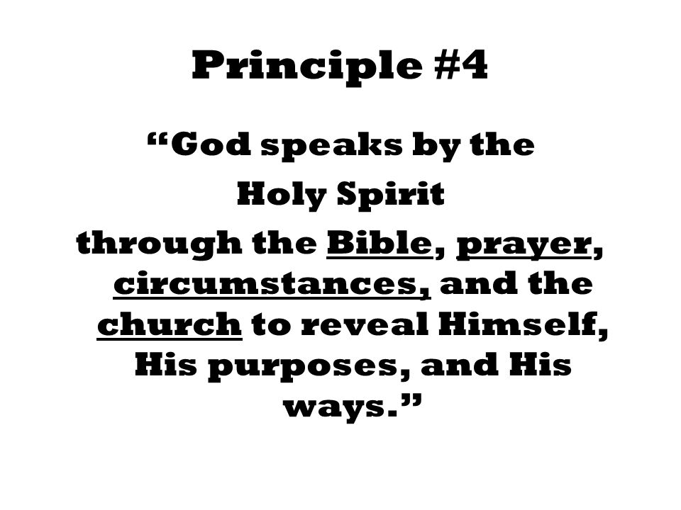 Principle #4 God speaks by the Holy Spirit