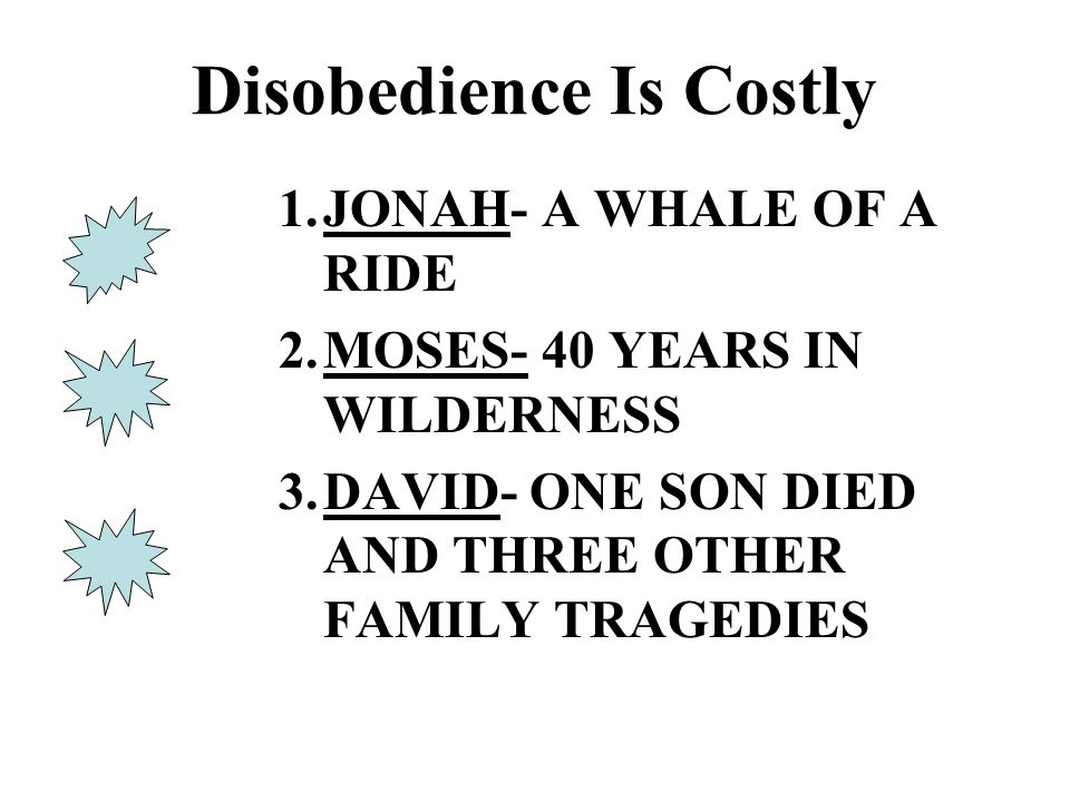 Disobedience Is Costly