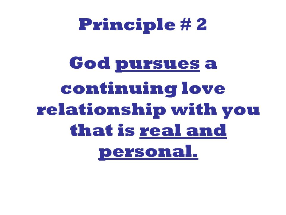 continuing love relationship with you that is real and personal.