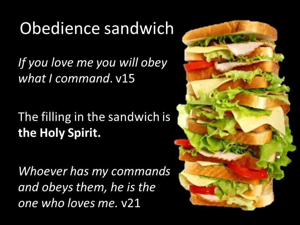 Obedience sandwich