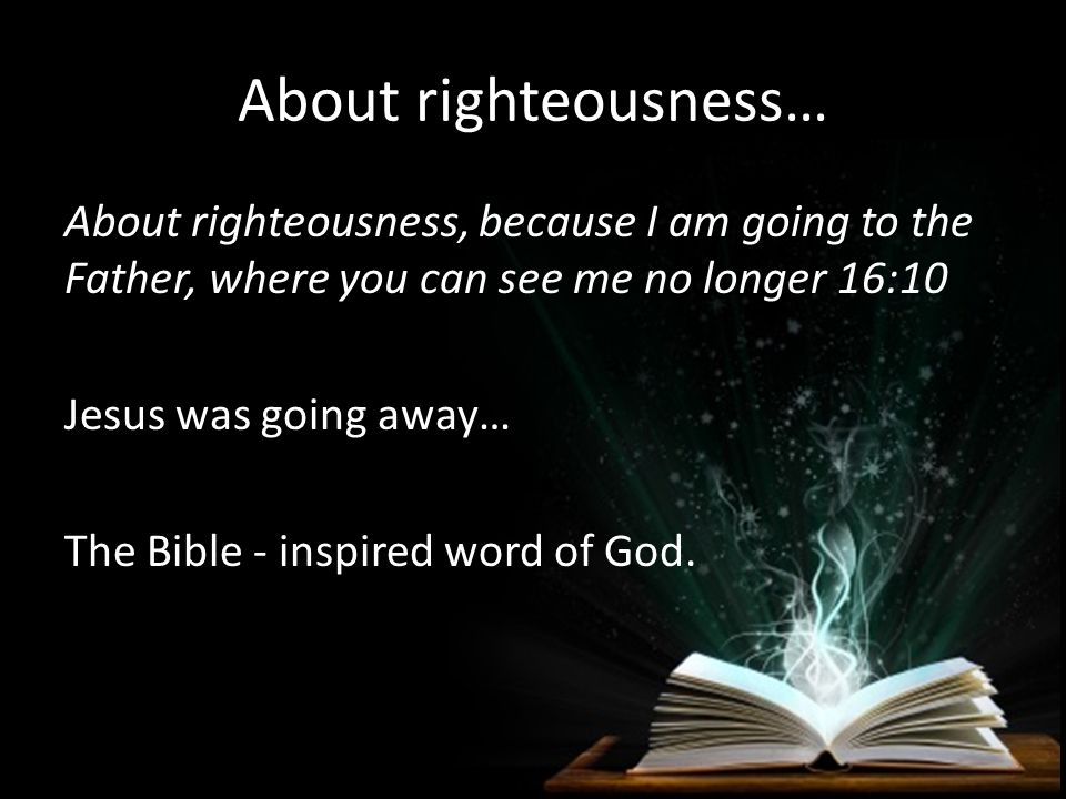 About righteousness…