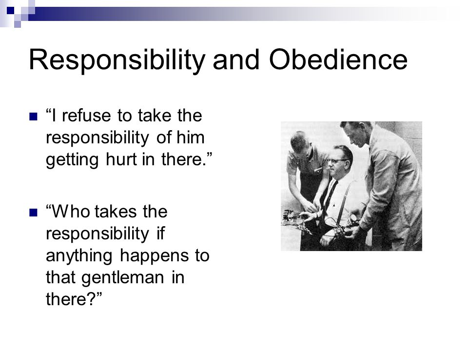 Responsibility and Obedience