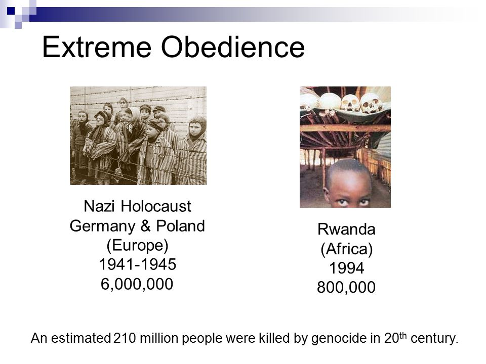 Extreme Obedience Nazi Holocaust Germany & Poland (Europe) Rwanda