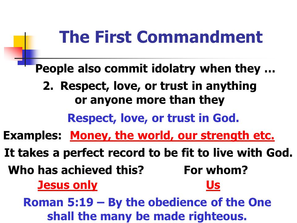 The First Commandment People also commit idolatry when they …