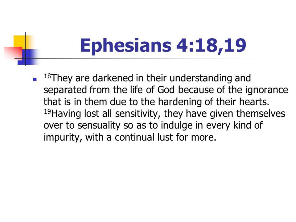Ephesians 4:18,19