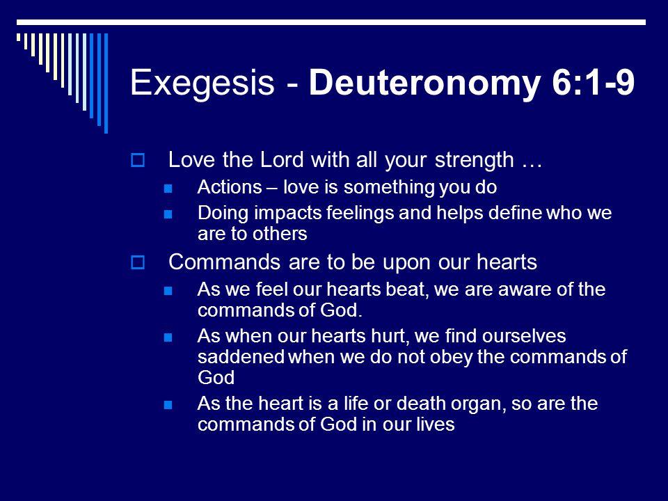 Exegesis - Deuteronomy 6:1-9
